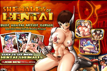 Shemales Of Hentai